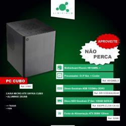PC CUBO-Conjunto-Caixa+Processador+Motherboard+Cooler+Disco+Memória Dimm+Fonte-LIMIFIELD-01